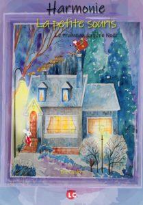 Harmonie - La petite souris, le traineau du Père Noël