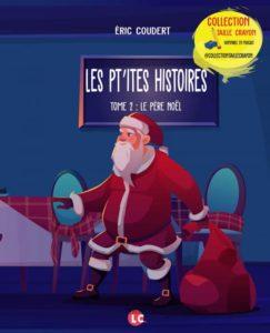 Les p'tites histoires - Tome 2, le Pères Noël
